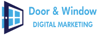Door and Window Company | Lead Generation | Website Design | Marketing